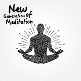 New Generation of Meditation by Various Artists mp3 download