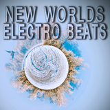 New Worlds Electro Beats by Various Artists mp3 download