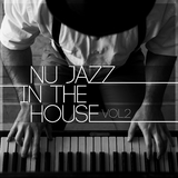 Nu Jazz in the House, Vol. 2 by Various Artists mp3 download