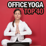 Office Yoga Top 40 by Various Artists mp3 download