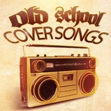 Old School Coversongs by Various Artists mp3 download