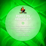 Party in House - Ep by Various Artists mp3 download