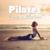 Pilates - Keep in Motion by Various Artists mp3 download