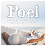 Poel - Entspannungs Musik Zum Seele Baumeln Lassen by Various Artists mp3 download