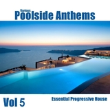Poolside Anthems Vol 5 by Various Artists mp3 downloads
