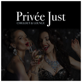 Privée Just Chillout & Lounge by Various Artists mp3 download