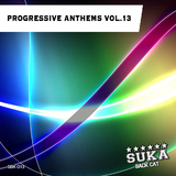Progressive Anthems, Vol. 13 by Various Artists mp3 download