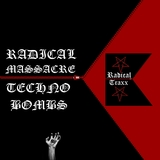 Radical Massacre Techno Bombs by Various Artists mp3 download