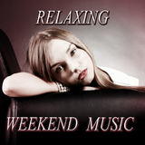 Relaxing Weekend Music by Various Artists mp3 download