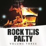 Rock This Party, Vol. 3 by Various Artists mp3 download