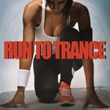 Run to Trance by Various Artists mp3 download