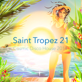 Saint Tropez 21 - Cosmic Disco House 2014 by Various Artists mp3 download