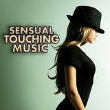 Sensual Touching Music by Various Artists mp3 download