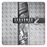 Sequence - The Finest in E-Music, Vol. 2 by Various Artists mp3 download