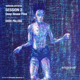 Session 2 Deep House Files Selected By Dodi Palese by Various Artists mp3 download