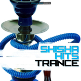 Shisha Hits Trance by Various Artists mp3 download
