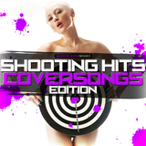Shooting Hits - Coversongs Edition by Various Artists mp3 download