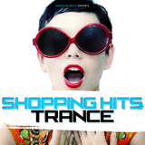 Shopping Hits Trance  by Various Artists mp3 download