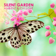 Various Artists Silent Garden - Ambient & Chillout