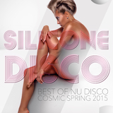 Silicone Disco - Best of Nu Disco Cosmic Spring 2015 by Various Artists mp3 download