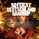So feiert Deutschland Hands Up by Various Artists mp3 download