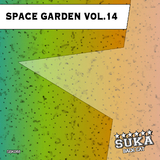 Space Garden, Vol. 14 by Various Artists mp3 download
