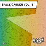 Space Garden, Vol. 18 by Various Artists mp3 download