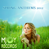 Spring Anthems 2012 by Various Artists mp3 download
