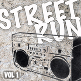 Street Run, Vol. 1 by Various Artists mp3 download