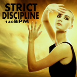 Strict Discipline 140 Bpm by Various Artists mp3 download
