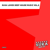 Suka Loves Deep House Music, Vol. 2 by Various Artists mp3 download