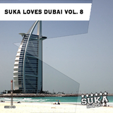 Suka Loves Dubai, Vol. 8 by Various Artists mp3 download