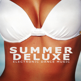 Summer Deluxe - Electronic Dance Music by Various Artists mp3 download