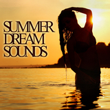 Summer Dream Sounds by Various Artists mp3 download