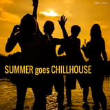 Summer Goes Chillhouse by Various Artists mp3 download