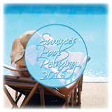Summer Pool Relaxing 2015 by Various Artists mp3 download