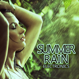 Summer Rain Electronics by Various Artists mp3 download