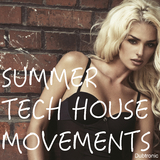 Summer Tech House Movements by Various Artists mp3 download