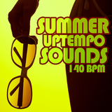 Summer Uptempo Sounds 140 Bpm by Various Artists mp3 download