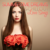 Summertime Dreams & Chillout Love Songs by Various Artists mp3 download