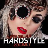 Super Geil auf Hardstyle, Vol. 2 by Various Artists mp3 download