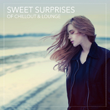 Sweet Surprises of Chillout & Lounge by Various Artists mp3 download