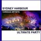 Sydney Harbour Ultimate Party by Various Artists mp3 download