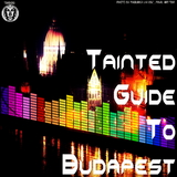 Tainted Guide to Budapest by Various Artists mp3 download