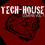 Tech-House Lovers, Vol. 1 by Various Artists mp3 download