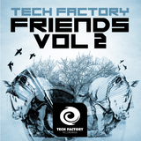 Tech Factory Friends, Vol. 2 by Various Artists mp3 download