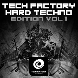 Tech Factory Hard Techno Edition, Vol. 1 by Various Artists mp3 download