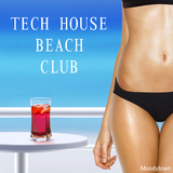 Tech House Beach Club by Various Artists mp3 download