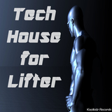Tech House for Lifter by Various Artists mp3 download