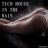 Tech House in the Rain by Various Artists mp3 download